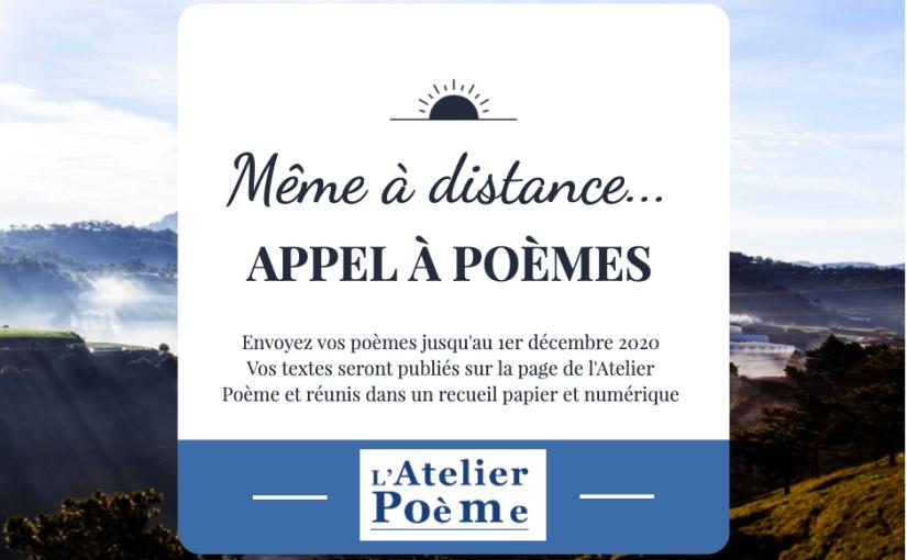 « Même à distance… » : Appel à Poèmes!